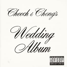 Wedding Album 2011 Cheech & Chong