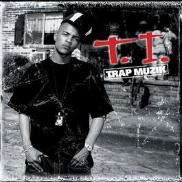 Trap Muzik 2003 T.I.