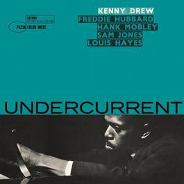 Undercurrent 2007 Kenny Drew