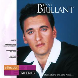 Sélection  Talents 2007 Dany Brillant