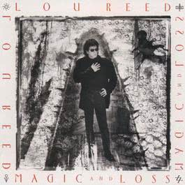 Magic And Loss (U.S. Version) 2009 Lou Reed