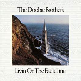 Livin' On The Fault Line 2005 The Doobie Brothers