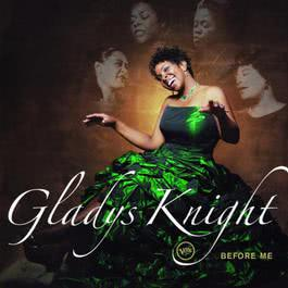 Before Me 2007 Gladys Knight
