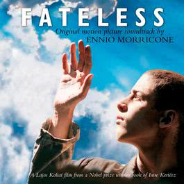 Fateless: Music From The Motion Picture 2005 Ennio Morricone