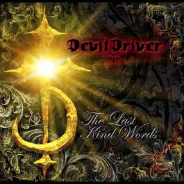 The Last Kind Words 2007 DevilDriver