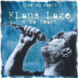Live Zu Zweit 2010 Klaus Lage & Bo Heart