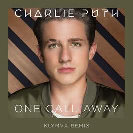 อัลบั้ม One Call Away (KLYMVX Remix)