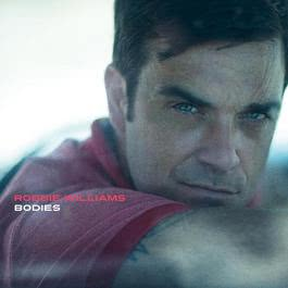 Bodies 2009 Robbie Williams