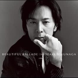 Beautiful Ballade - Except Aoi Chigiri- 2013 德永英明