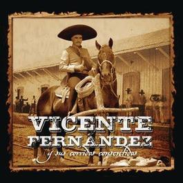 Vicente Fernández Y Sus Corridos Consentidos 2012 Vicente Fernández