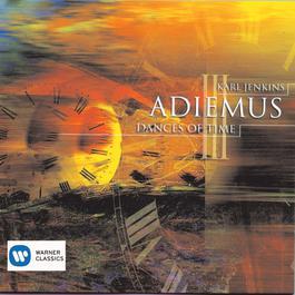 Adiemus III - Dances Of Time 1998 Adiemus