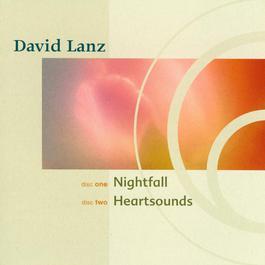 Nightfall / Heartsounds (Narada Classics) 2003 David Lanz