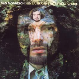 His Band and The Street Choir 1987 Van Morrison