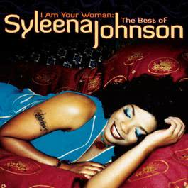 I Am Your Woman: The Best Of 2008 Syleena Johnson