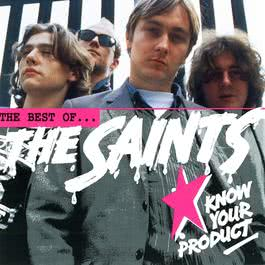 Know Your Product - The Best Of The Saints 2003 Saints, The