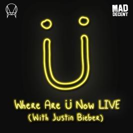 ฟังเพลงอัลบั้ม Where Are Ü Now (with Justin Bieber)