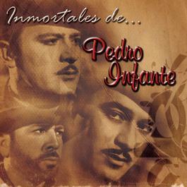 15 Inmortales de Pedro Infante 2001 Pedro Infante