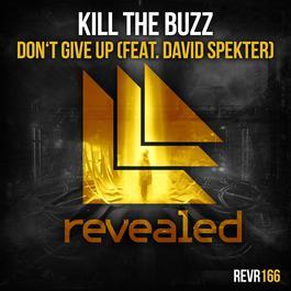 เพลง Kill The Buzz