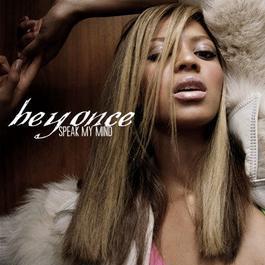 Speak My Mind 2005 Beyoncé