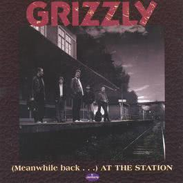 (Meanwhile back...) at the station 1992 Grizzly