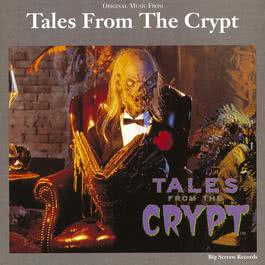 Original Music From Tales From The Crypt 2010 Original Music From Tales From The Crypt
