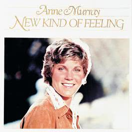 New Kind Of Feeling 2007 Anne Murray