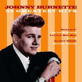 25 Greatest Hits 2004 Johnny Burnette