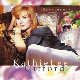 Sentimental 1993 Kathie Lee Gifford
