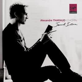 """Chopin """"journal intime"""" 2009 Alexandre Tharaud"""