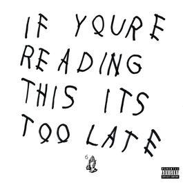 อัลบั้ม If You're Reading This It's Too Late