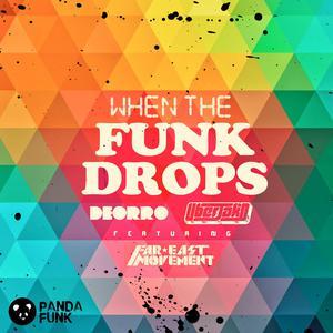 ฟังเพลงใหม่อัลบั้ม When The Funk Drops