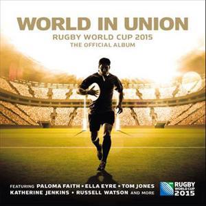 ฟังเพลงใหม่อัลบั้ม World in Union: Rugby World Cup 2015, The Official Album