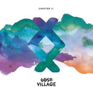 ฟังเพลงใหม่อัลบั้ม Lost Village, Chapter II