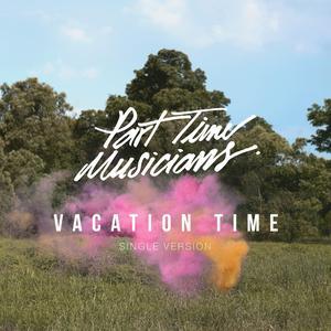ฟังเพลงใหม่อัลบั้ม Vacation Time