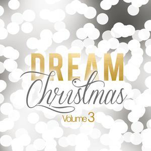 ฟังเพลงใหม่อัลบั้ม Dream Christmas (Vol. 3)