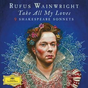 ฟังเพลงใหม่อัลบั้ม Take All My Loves - 9 Shakespeare Sonnets