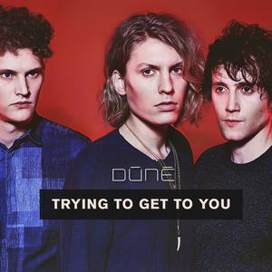 ฟังเพลงใหม่อัลบั้ม Trying To Get To You