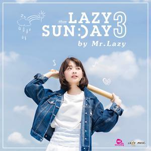 ฟังเพลงใหม่อัลบั้ม LAZY SUNDAY 3