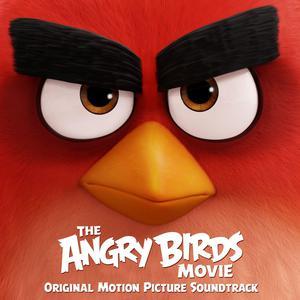 ฟังเพลงใหม่อัลบั้ม The Angry Birds Movie (Original Motion Picture Soundtrack)