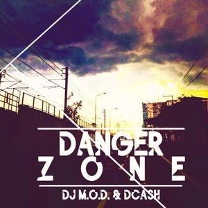 ฟังเพลงใหม่อัลบั้ม Danger Zone (feat. DCash & Mark Castro)