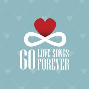 ฟังเพลงใหม่อัลบั้ม 60 Love Songs Forever
