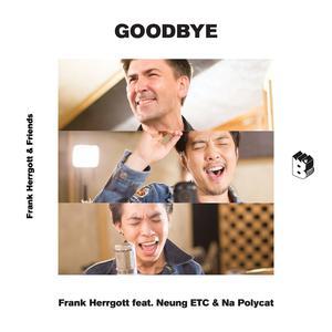ฟังเพลงใหม่อัลบั้ม Goodbye - Single