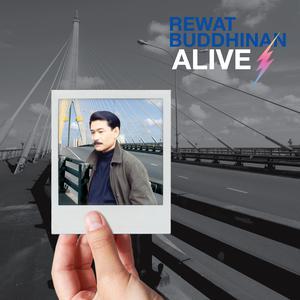 ฟังเพลงใหม่อัลบั้ม REWAT BUDDHINAN ALIVE