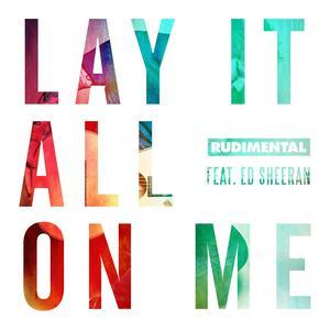 ฟังเพลงใหม่อัลบั้ม Lay It All On Me (feat. Ed Sheeran)