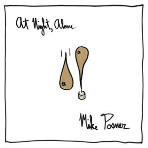 ฟังเพลงใหม่อัลบั้ม At Night, Alone.