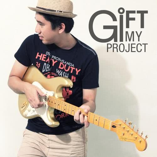 ฟังเพลงใหม่อัลบั้ม Gift My Project