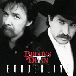 Borderline 1996 Brooks & Dunn