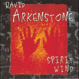 Spirit Wind 1997 David Arkenstone