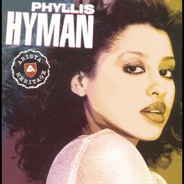 Arista Heritage Series: Phyllis Hyman 1999 Phyllis Hyman