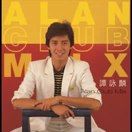 Alan Club Mix 2006 譚詠麟